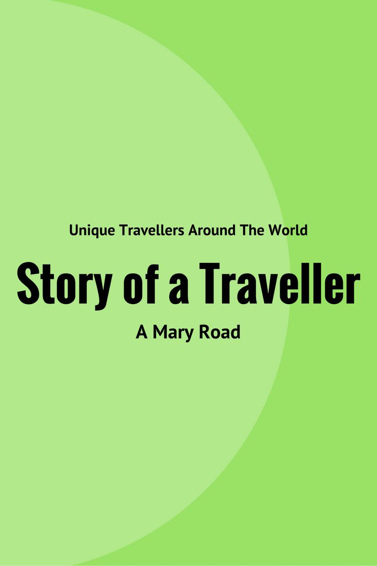 Hear the stories of unique travellers wandering the world in their own little ways on this series of Story of a Traveller