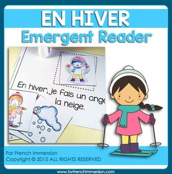 For French Immersion Emergent Reader - Winter - EN HIVER - en français