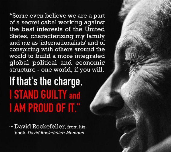 David Rockefeller on Himself, quoted from his book, Memoirs: www.amazon.com/Memoirs-David-Rockefeller-ebook/dp/B004G606FI