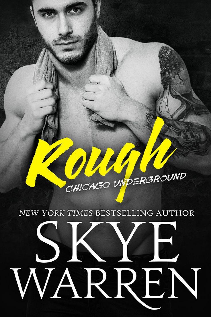 Smut Fanatics: Laura's Review Of Rough (chicago Underground #1) By Skye  Warren