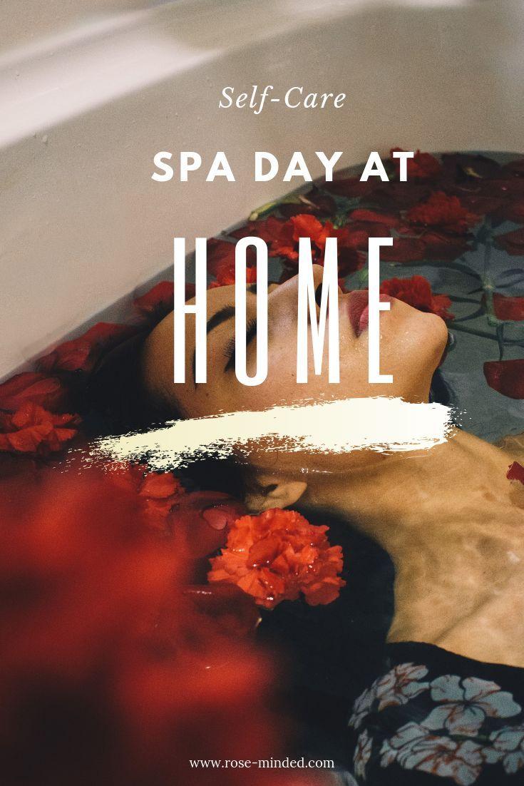 Self Care Spa Day At Home Spa Day At Home Spa Day Self Care