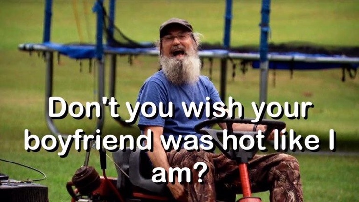 Oh I wish! I love Si! He and Jase are so funny!