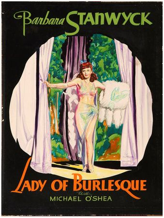 8/13/14  11:44p   United Artists Picture ''Lady of Burlesque''  Barbara Stanwyck  Released:  5/01/1943 esbilla.wordpress.com