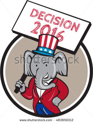 Illustration of an American Republican GOP elephant mascot wearing suit and stars and stripes hat holding placard sign with the words Decision 2016 set inside circle done in cartoon style. #americanelections #elections #vote2016 #election2016 #VoteAmerica #Decision2016