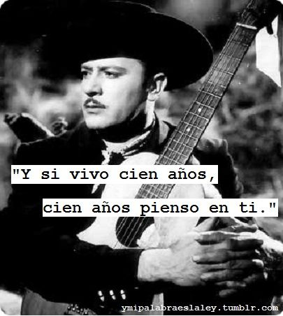 Pedro Infante was and still is beyond awesome.