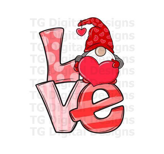 Valentine Png Valentine Gnome Png Valentine Sublimation Valentine Love Valentine Shirt Valentine S Day Gift Valentine Shirt Design In 2021 Valentines Day Clipart Valentines Card Design Valentines Day Drawing