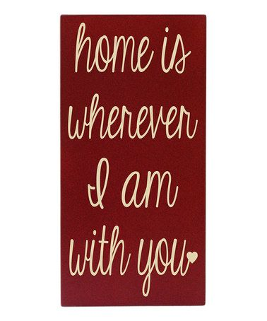 Another great find on #zulily! Red & Cream 'Home is With You' Wall Art #zulilyfinds