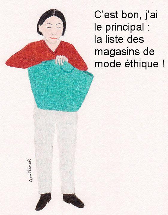 Liste de magasins de mode éthique et équitable à Paris C'est bon, j'ai le principal : la liste des magasins de mode éthique !