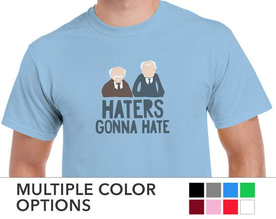 Mens The Muppets HATERS GONNA HATE T-shirt • Statler Waldorf Old Guys Tee