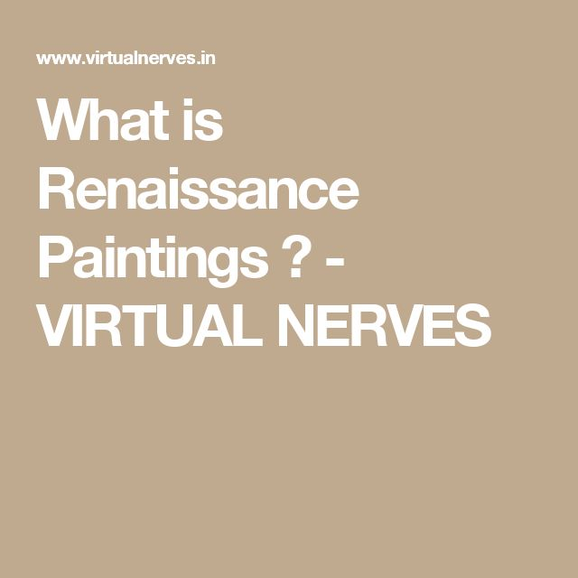 What is Renaissance Paintings ? - VIRTUAL NERVES