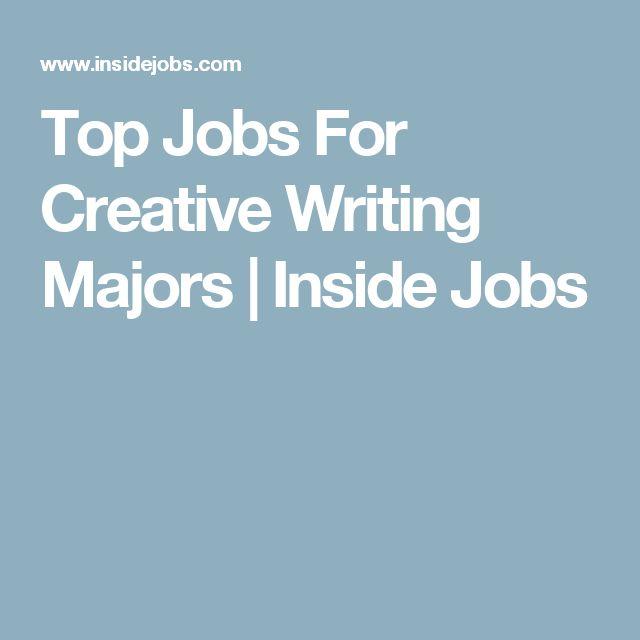Top Jobs For Creative Writing Majors | Inside Jobs
