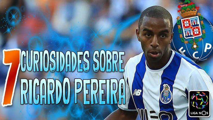 7 Curiosidades sobre Ricardo Pereira | Observando a Liga Nos | ON tv Mais