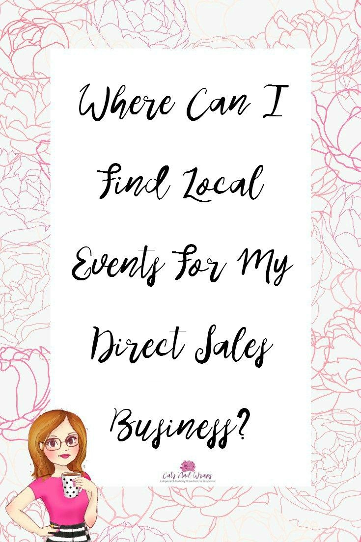 Where Can I Find Local Events For My Direct Sales Business? Cat's Nail Wraps Jamberry Jamberry UK Network Marketing