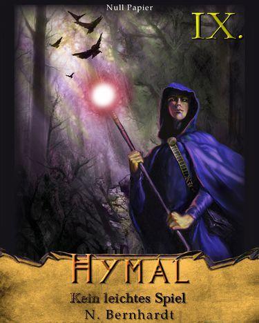 N. Bernhardt: Der Hexer von Hymal Buch IX: Kein leichtes Spiel
