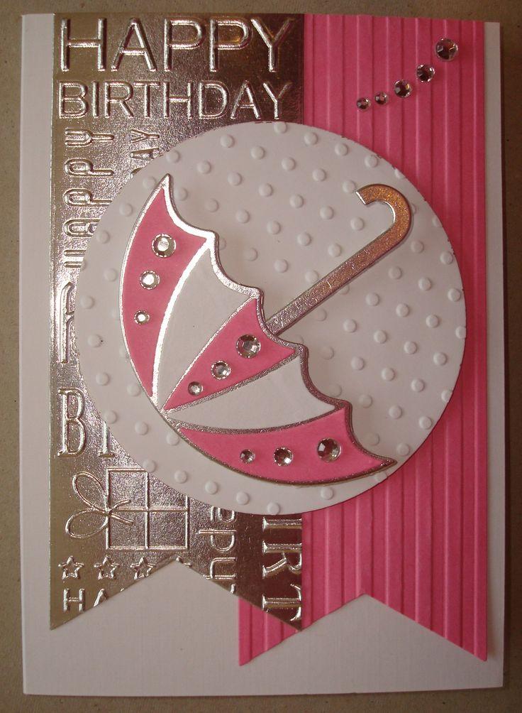 Hand made birthday card using umbrella die and happy birthday embossing folder