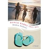 Bunco Babes Tell All (Paperback)By Maria Geraci