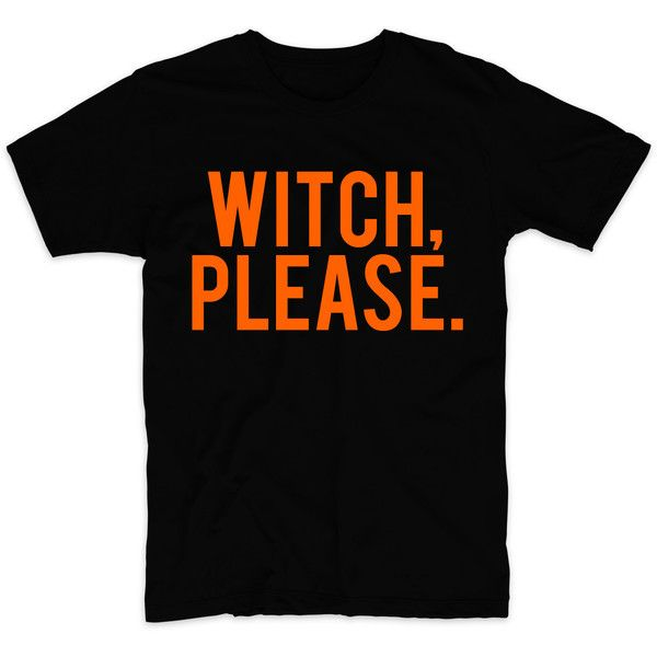 Metallic Gold Print! Witch Please, Halloween Shirt, Unisex Tee,... ($15) ❤ liked on Polyvore featuring tops, t-shirts, glow in the dark t shirts, print shirts, neon shirts, collared shirt and cotton t shirts