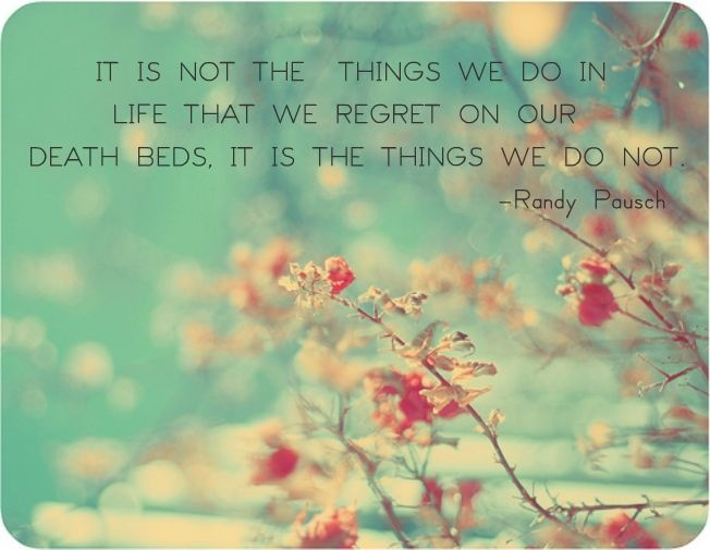 Randy Pausch Quote <3 I love this