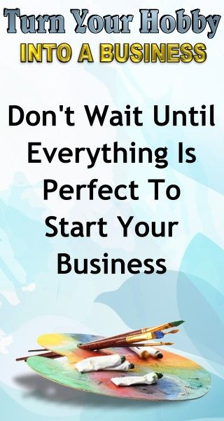 Business Advice: Don't wait until everything is perfect until you start your business. Learn how to turn your hobby into a side hustle income or a full time income with this amazing selling course for artists and hobbyists.
