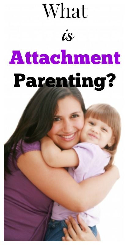 What Is Attachment Parenting?    You might be an attachment parent and not know it!