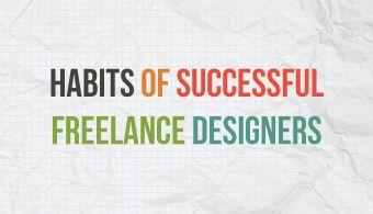 Habits of Successful Freelance Designers
