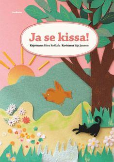Ritva Kokkola, kuvitus Eija Jansson: Ja se kissa! Nordbooks 2014  #kirjat #Lappi #lastenkirjat