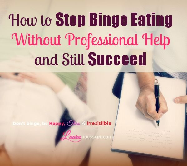 How to Stop Binge Eating Without Professional Help and Still Succeed: Do you want to really stop binging? Find out how to stop binge eating without professional help and control what you eat.