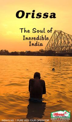 Orissa - The soul of incredible India.