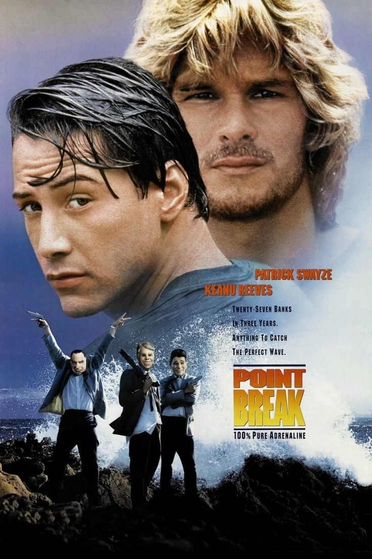 Point Break (1991) - Keanu Reeves and Patrick Swayze