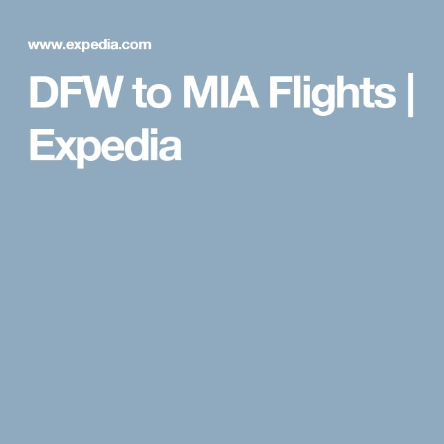 DFW to MIA Flights | Expedia