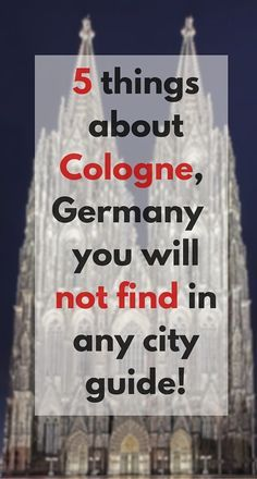 5 things about Cologne, Germany, you will not find in any city guide | Miss Tourist | http://misstourist.com/5-things-about-cologne-you-will-not-find-in-any-city-guide/
