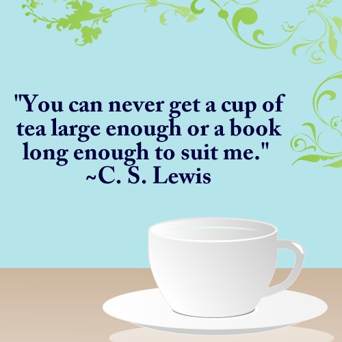 Image result for cs lewis quote about tea