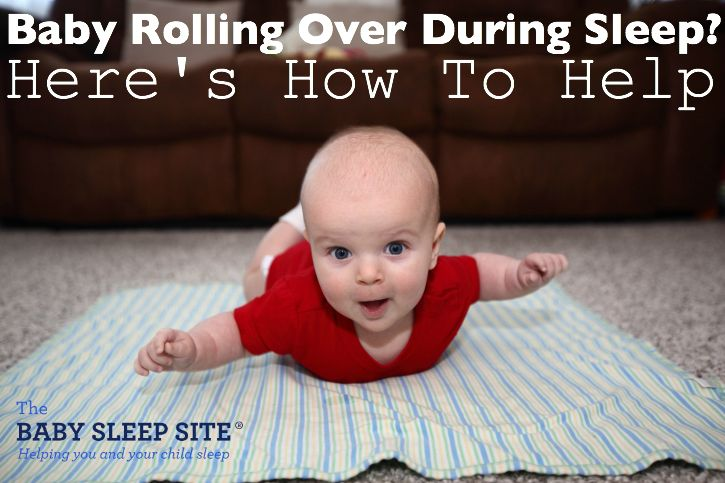 Baby rolling over in sleep? We share safety tips and coping methods to help ensure your baby rolling doesn't lead to missed sleep and too-short naps.