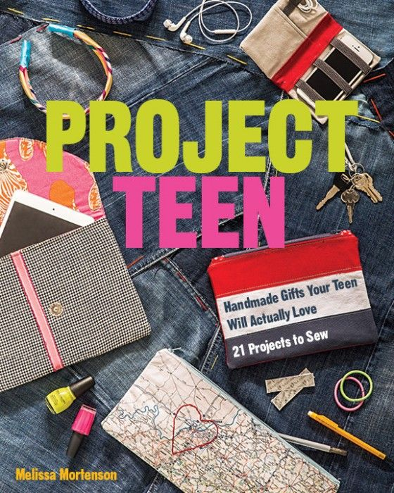 """This """"Project Teen"""" book was written with the intent for adults to make these gifts FOR teens, but we think you could make these projects WITH teens!"""