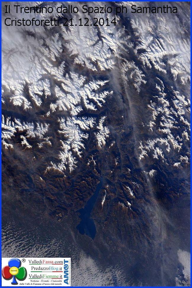 il trentino dallo spazio di samantha cristoforetti Il Trentino visto dallo Spazio di Samantha Cristoforetti
