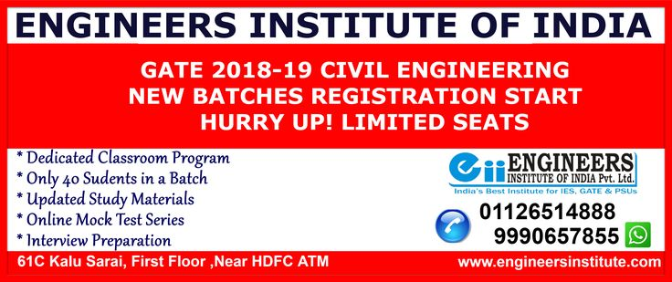 #GATE #2018-19 #Civil #Engineering New #Batches #Registration Start, Hurry Up! Limited Seats are available. For more information contact at 9990657855 or visit here https://www.engineersinstitute.com/