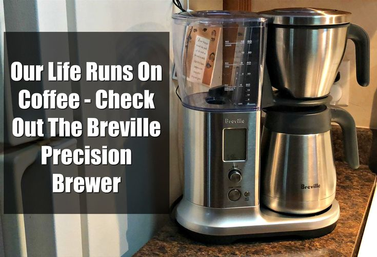 Our Life Runs On Coffee Check Out The Breville Precision Brewer Ad With Images Breville Brewer Coffee