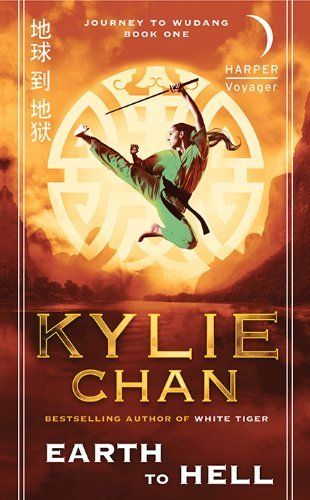 Earth to Hell: Journey to Wudang: Book One by Kylie Chan. $5.63. Publisher: Harper Voyager; Reprint edition (September 25, 2012). 624 pages. Author: Kylie Chan