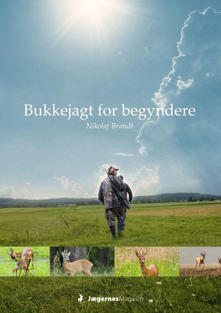 Bukkejagt for begyndere - En gratis lærerig e-bog med masser af billeder, artikler og video.