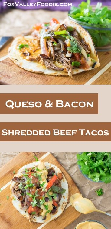 Shredded beef tacos, Tacos and Bacon on Pinterest