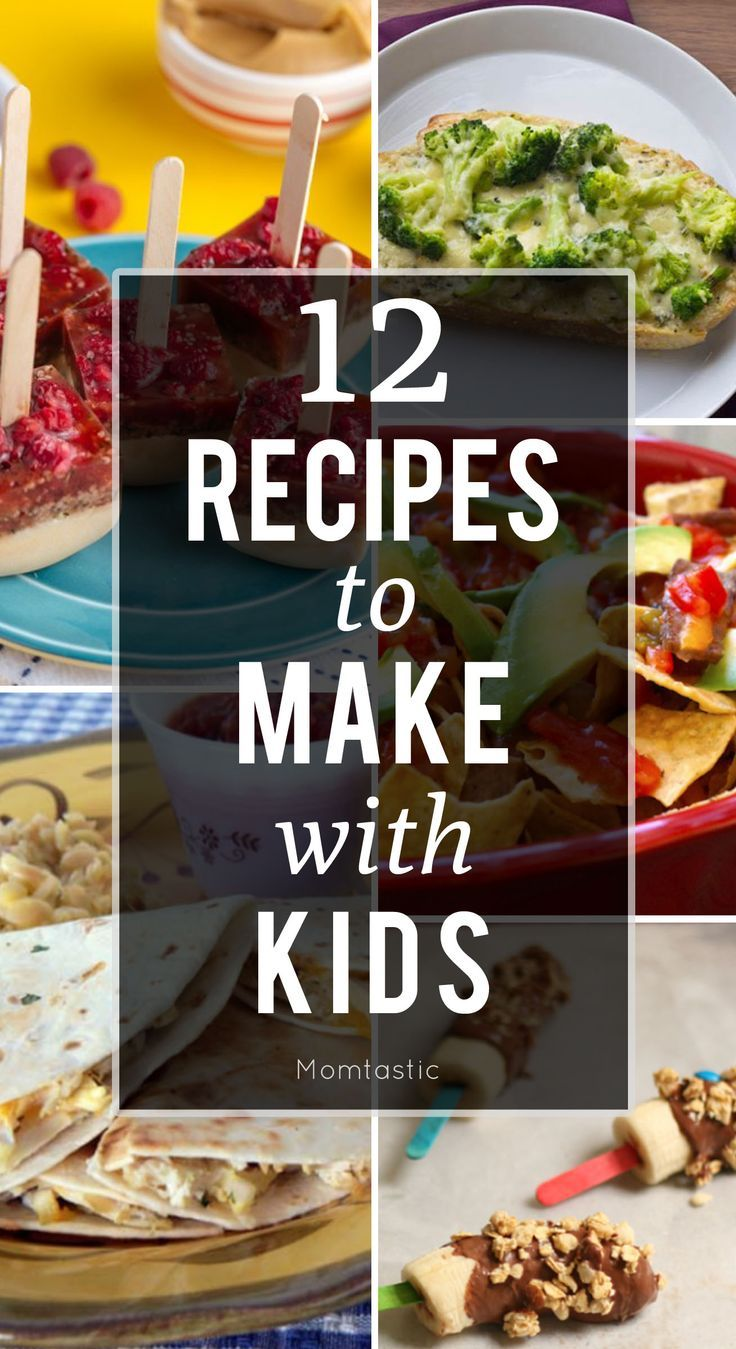 12 easy recipes to make with kids
