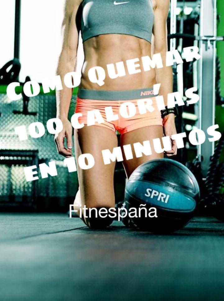 Como quemar 100 calorías en 10 minutos!