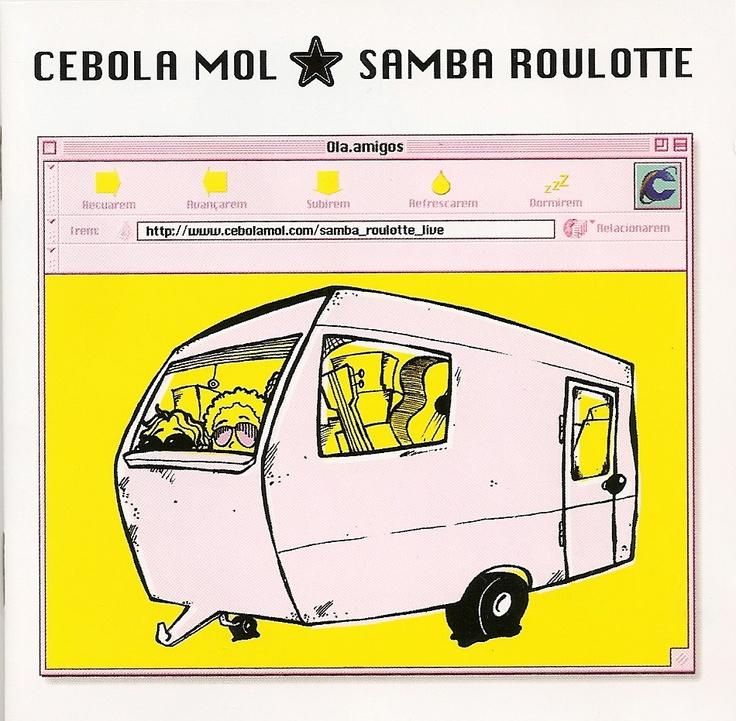 Cebola Mol - Samba Roulote