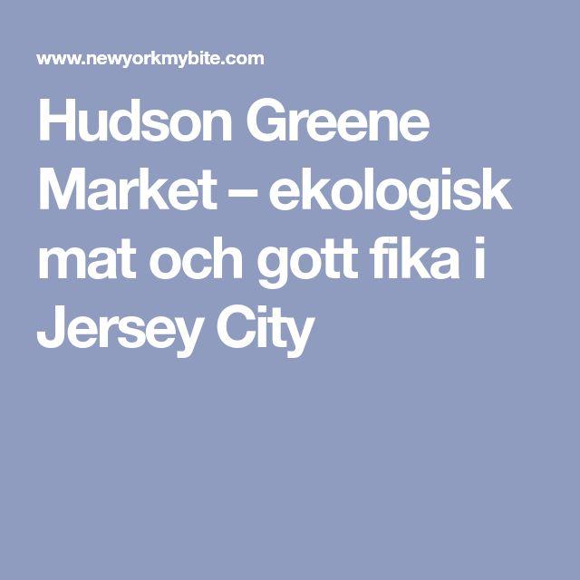 Hudson Greene Market – ekologisk mat och gott fika i Jersey City