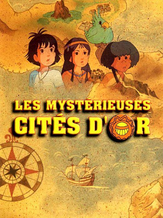 mon-petit-cinema: Les Mystérieuses Cités d'or (1982-1983)