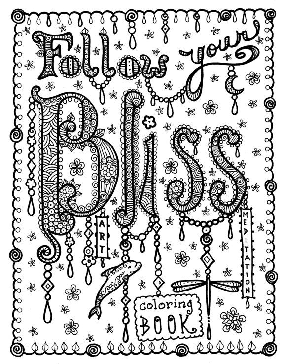 BLISS Coloring Book Of Inspirational Art For You To Color Create Meditate