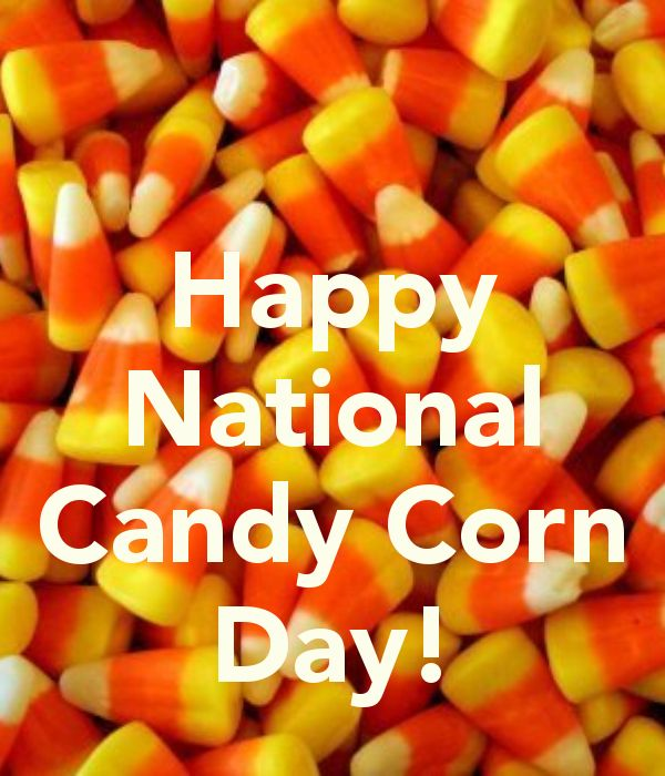 National Candy Corn Day - October 30th.