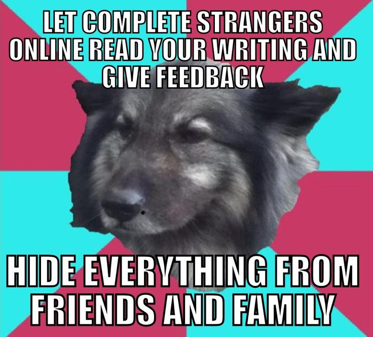 "Yes. Except that a lot of those ""strangers"" online are my friends. It's mainly my family I hide from. o.o"