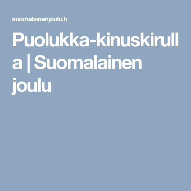 Puolukka-kinuskirulla | Suomalainen joulu