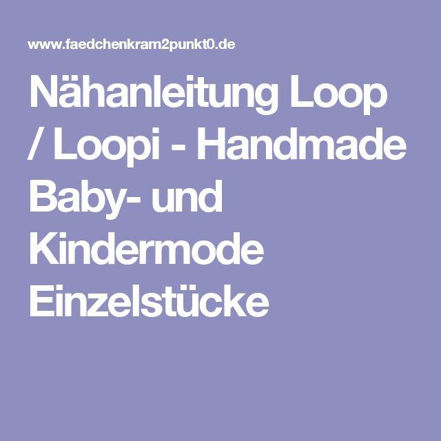Nähanleitung Loop / Loopi - Handmade Baby- und Kindermode Einzelstücke